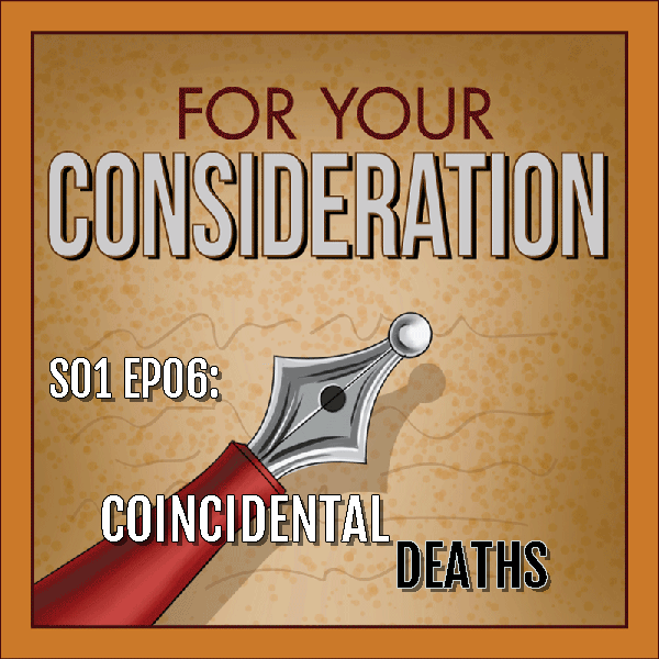 S01 EP06: Coincidental Deaths