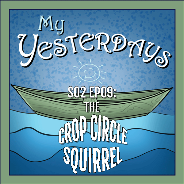 BP Podcast S02 EP09: The crop circle squirrel