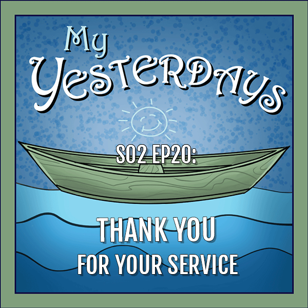 BP Podcast S02 EP20: Thank You for Your Service
