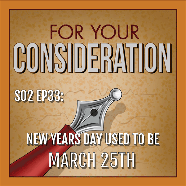 BP Podcast S02 EP33: New Year's Day Used to Be March 25th